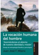 La vocación humana del hombre