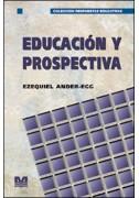 Educacion y prospectiva