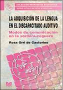 La adquisición de la lengua en el discapacitado auditivo