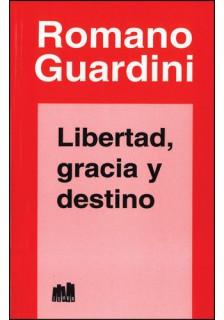 Libertad, gracia y destino