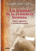 La trama de la existencia humana