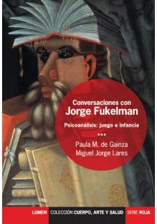 Conversaciones con Jorge Fukelman