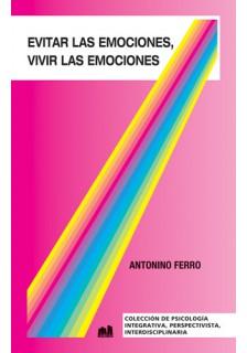 Evitar las emociones, vivir las emociones