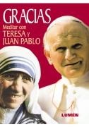 Gracias Meditar con Teresa y Juan Pablo (Tapa dura)