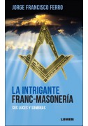 La Intrigante Franc-Masonería