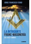 La Intrigante Franc-Masonería