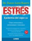 Estrés, epidemia del siglo XXI 6ta edición
