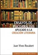 Ensayos de psicoanálisis aplicado a la creación literaría