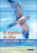 El espíritu de Dios aletea sobre las aguas