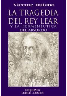 La tragedia del rey Lear y la hermenéutica del absurdo
