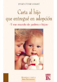 Carta al hijo que entregué en adopción