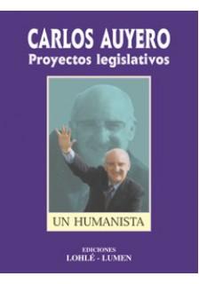 Carlos Auyero. Proyectos legislativos