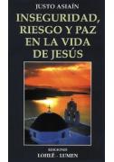 Inseguridad, riesgo y paz en la vida de Jesús
