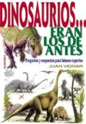 Dinosaurios eran los de antes