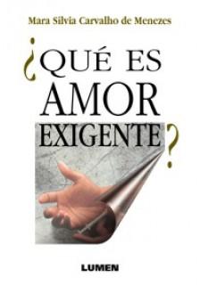 Qué es el Amor-Exigente?