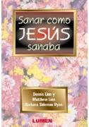 Sanar como Jesús sanaba