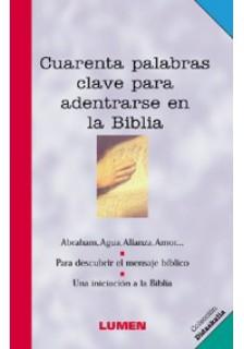 Cuarenta palabras clave para adentrarse en la Biblia