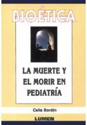 Bioética. La muerte y el morir en pediatría