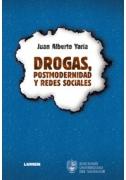 Drogas, postmodernidad y redes sociales