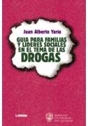 Guía para familias y líderes sociales en el tema de las drogas