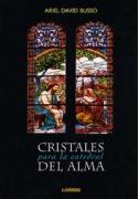 Cristales para la catedral del alma