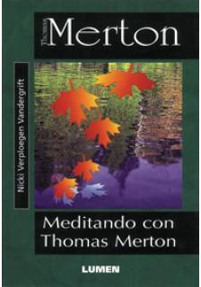 Meditando con Thomas Merton