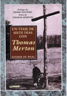 Un viaje de siete días con Thomas Merton