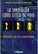 La innovación como estilo de vida