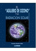 El agujero de ozono y la radiación solar