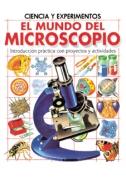El mundo del microscopio