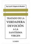 Tratado de la verdadera devoción a la Santísima Virgen