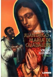 Un retiro con Juan Diego y María de Guadalupe