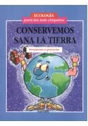 Conservemos sana la Tierra