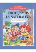 Protejamos la naturaleza