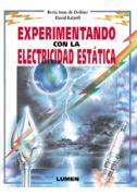 Experimentando con la electricidad estática