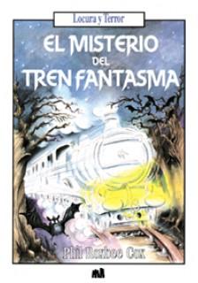 El misterio del tren fantasma