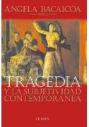 La tragedia y la subjetividad contemporánea