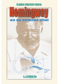 Hemingway en su entorno vital