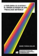 La Teoría General de los Sistemas y el origen olvidado de una Psicología Sistémica