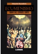 Ecumenismo: Obra del Espíritu Santo