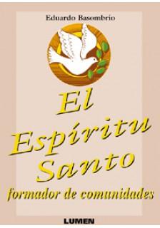 El Espíritu Santo: formador de comunidades