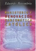 Magisterio y Renovación Carismática Católica