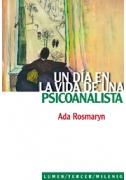 Un día en la vida de una psicoanalista