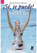 Sí se puede! Superar la anorexia