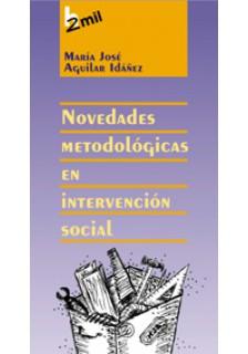 Novedades metodológicas en intervención social