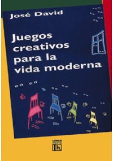 Juegos creativos para la vida moderna