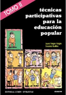 Técnicas participativas para la educación popular - Tomo II