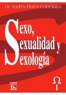 Sexo sexualidad y sexología