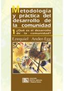 Metodología y práctica del desarrollo de la comunidad - Tomo I