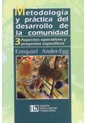 Metodología y práctica del desarrollo de la comunidad - Tomo III